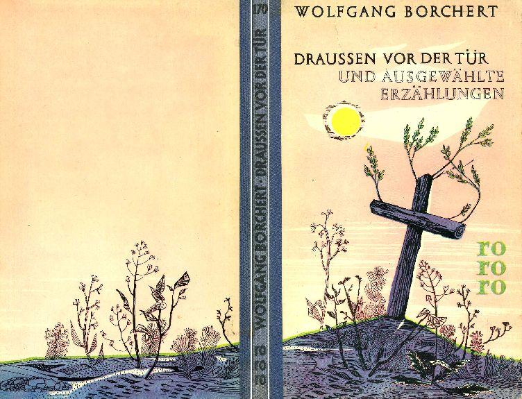 Der tur  Wolfgang Borchert - Draußen vor der Tür