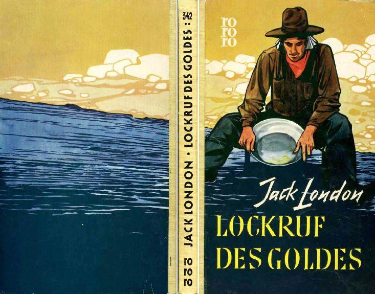 Jack London Lockruf des Goldes